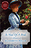 In Need Of A Bride/Mistress Or Marriage?/The Unexpected Bride (Quills B Format)