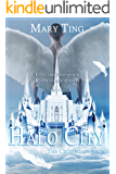 Halo City (Michael's Journey) (Crossroads Saga Book 5)
