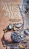Whisper of Roses: A Novel