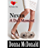 Never A Dull Moment: A Later In Life Romance (The Perfect Date Book 3)