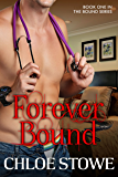 Forever Bound : Book One in The Bound Series