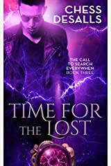 Time for the Lost (The Call to Search Everywhen Book 3) Kindle Edition