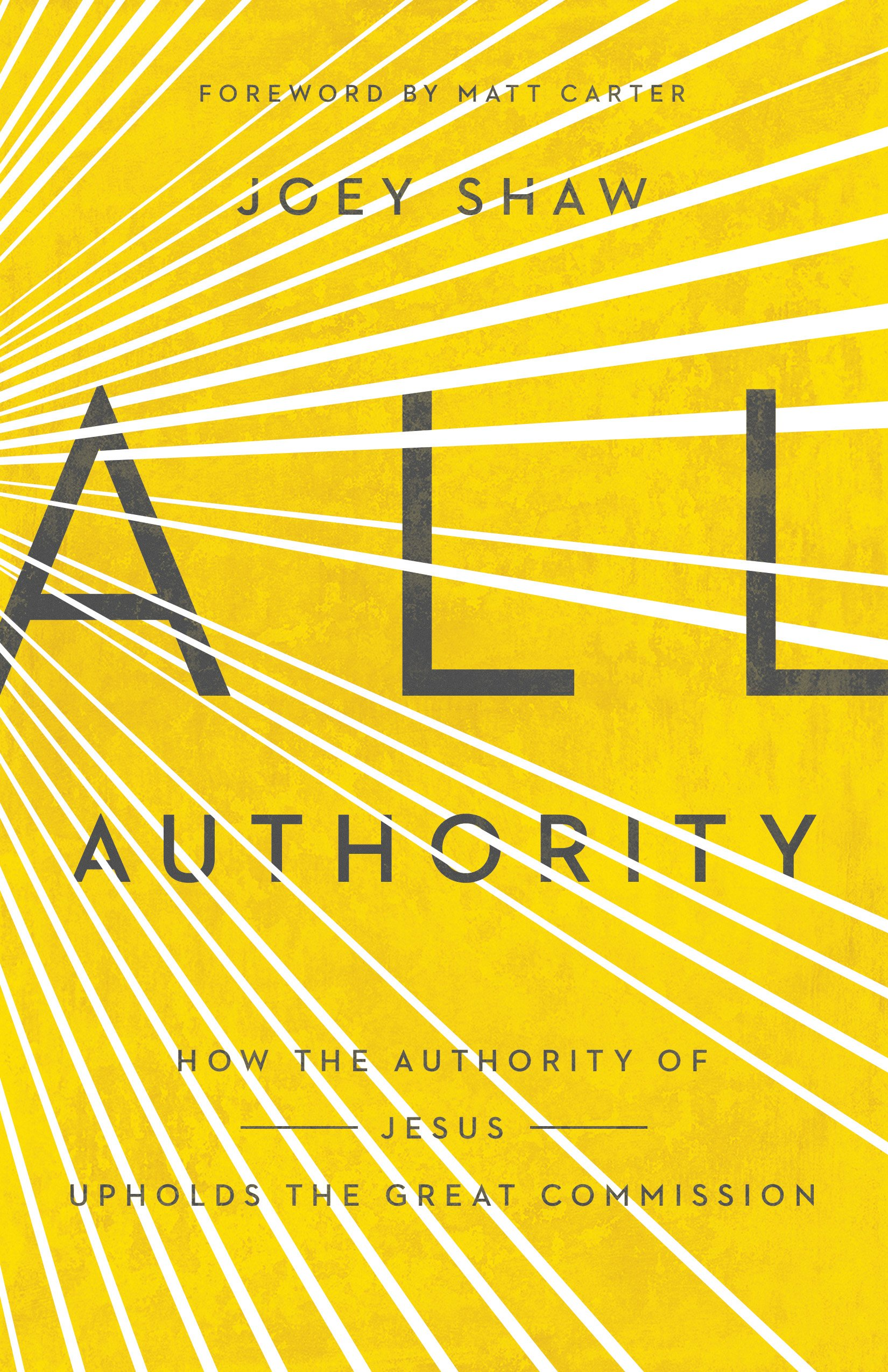 all authority how the authority of christ upholds the great