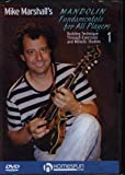 Mike Marshall's Mandolin Fundamentals for All Players: DVD One: Building Technique Through Exercises and Melodic Studies