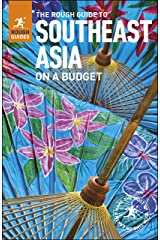 The Rough Guide to Southeast Asia On A Budget  (Travel Guide eBook) Kindle Edition