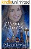 Seattle Rayne (Sweet Romances Book 1)