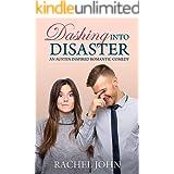 Dashing into Disaster: An Austen Inspired Romantic Comedy