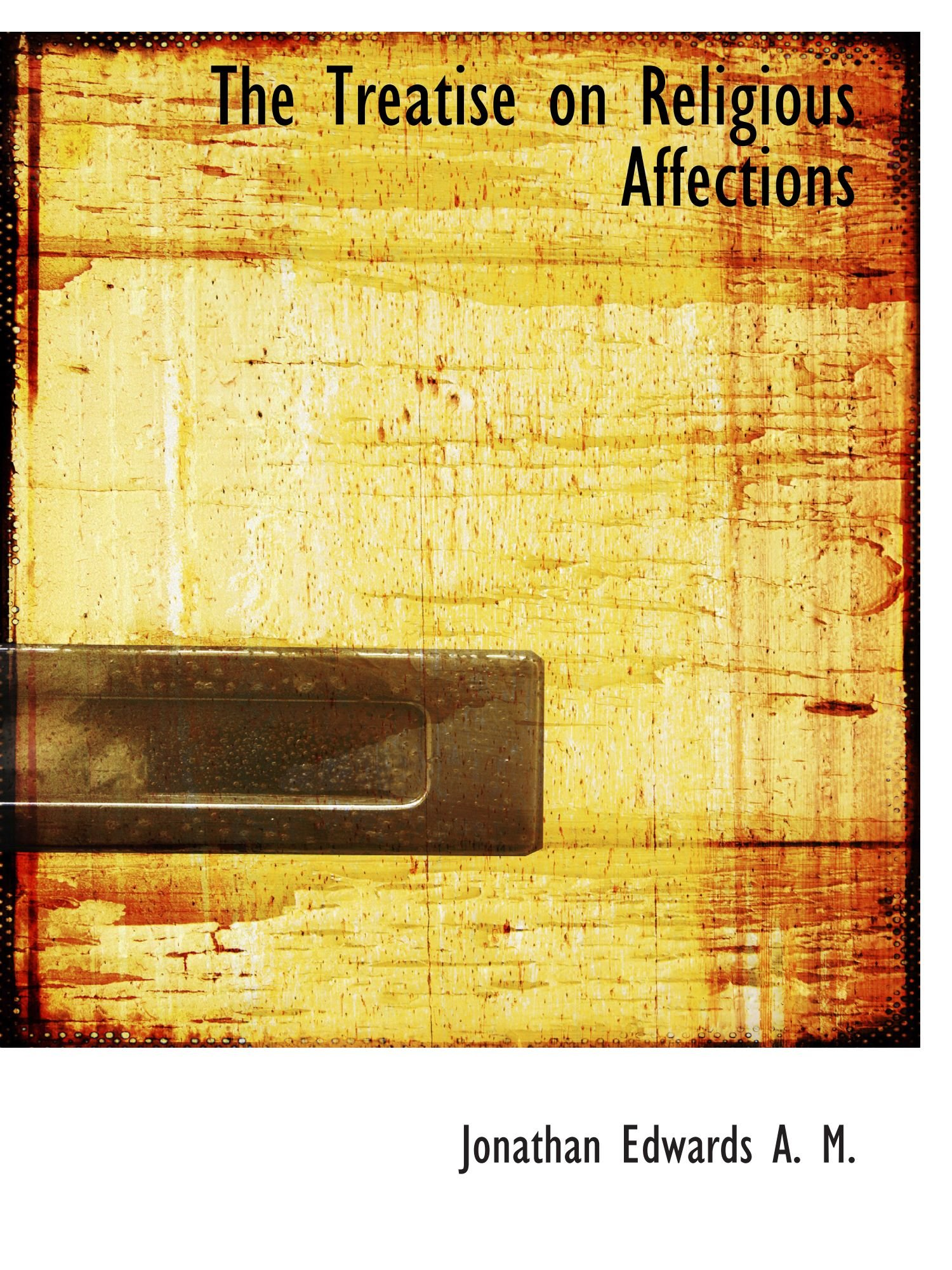 The Treatise on Religious Affections pdf