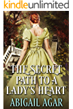 The Secret Path to a Lady's Heart: A Historical Regency Romance Book