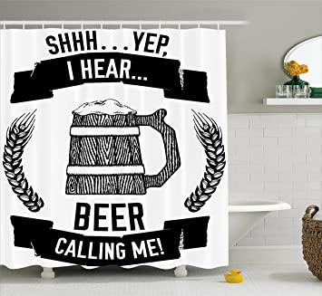 Man Cave Shower Curtain By Lunarable I Hear Beer Calling Me Quote Style Hand Drawn
