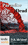 The Lei Crime Series: Paradise Dead (Kindle Worlds Novella)