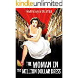 The Woman in the Million Dollar Dress