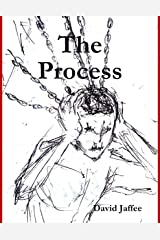 The Process: How the Abuse of Power, Social Status and Stress Affect Behavior Kindle Edition