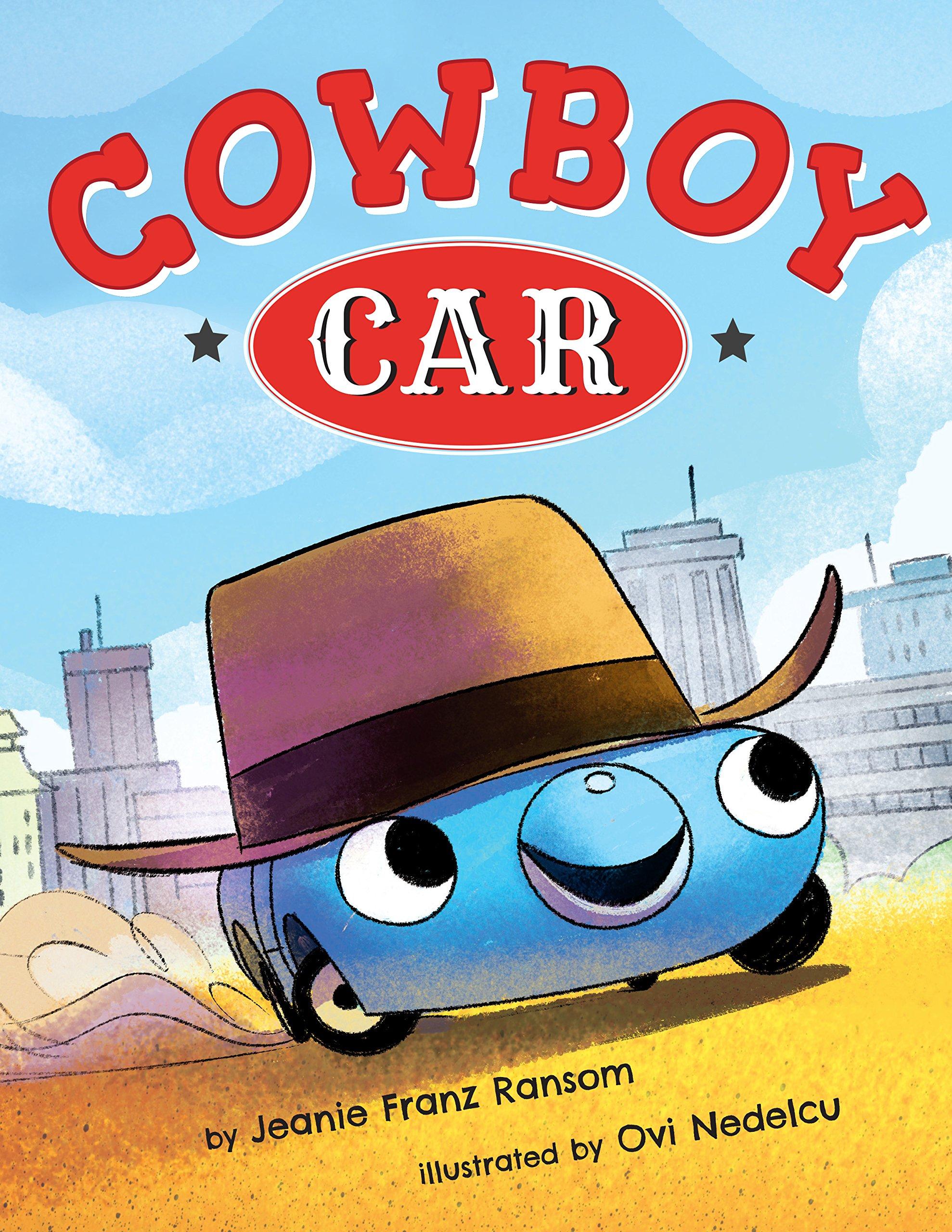 Cowboy Car: Jeanie Franz Ransom, Ovi Nedelcu: 9781503950979: Amazon:  Books