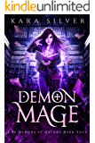 Demon Mage (The Demons of Oxford Book 4)