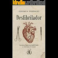 Desfibrilador (Spanish Edition)