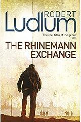 The Rhinemann Exchange Kindle Edition