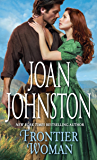 Frontier Woman (Sisters of the Lone Star Book 1)