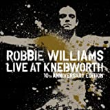 Robbie Williams - Live at Knebworth: 10th Anniversary Edition [2 DVDs]