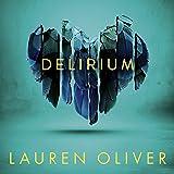 Delirium: Delirium Trilogy, Book 1