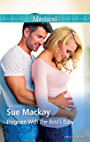 Mills & Boon : Pregnant With The Boss's Baby