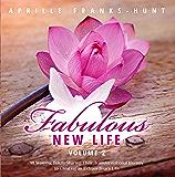 Fabulous New Life II