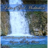 John of God Meditation