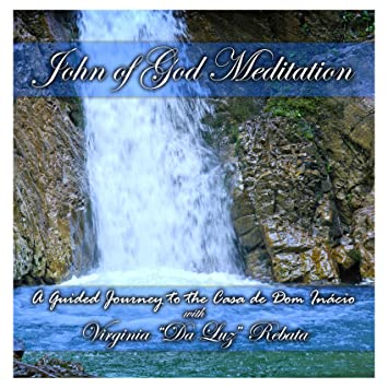 Virginia Rebata, Steven McPherson - John of God Meditation - Amazon.com Music