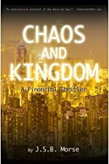 Chaos and Kingdom: A Financial Thriller Kindle Edition