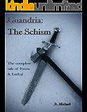 Goandria: The Schism