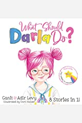 What Should Darla Do? Featuring the Power to Choose (Power to Choose Series) Hardcover