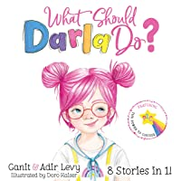 What Should Darla Do? Featuring the Power to Choose (Power to Choose Series)