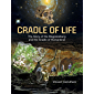 Cradle of Life: The Story of the Magaliesberg and the Cradle of Humankind