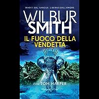 Il fuoco della vendetta (Italian Edition)