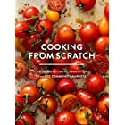Cooking from Scratch: 120 Recipes for Colorful, Seasonal Food from PCC Community Markets