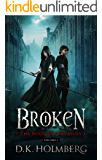 Broken: The Book of Maladies (English Edition)