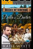 Della's Doctor: Montana Mail order Brides (Brides of Bedford Series Book 5)