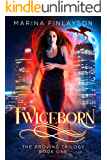Twiceborn (The Proving Book 1) (English Edition)