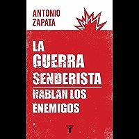 La guerra senderista: Hablan los enemigos (Spanish Edition)