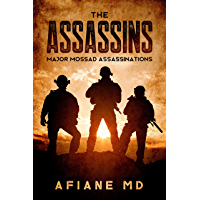The Assassins : Mossad's Major Assassinations (Inside The Arab - Israeli Conflict) (English Edition)