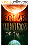 Solar Weapon (A Science Fiction Mystery/Thriller)