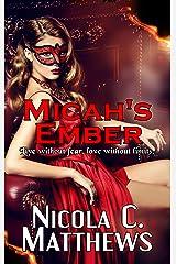 Micah's Ember: a Rockstar Romance novel Kindle Edition