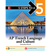 5 Steps to a 5: AP French Language and Culture (5 Steps to A 5 on the Advanced Placement Examinations)
