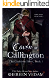 Coven at Callington: The Cauldron Effect, Book 1, a Regency fantasy romance