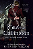 Coven at Callington: The Cauldron Effect, Book 1