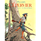 Epervier (L') - Tome 5 - LE TRESOR DU MAHURY (French Edition)