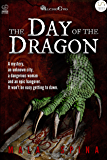 The Day of the Dragon: The old city (Fantasy Action Series from Altro Evo)