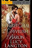 A Secret Deal with the Devilish Baron: A Historical Regency Romance Book