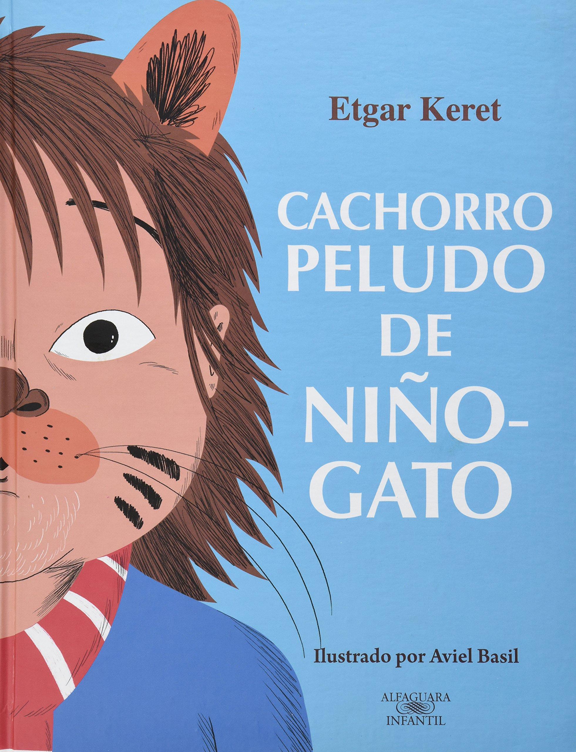 CACHORRO PELUDO DE NIÑO-GATO (Spanish) Hardcover – 2013