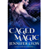 Caged Magic (Wing Slayer Hunter Book 6)